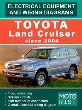 Электрооборудование и электросхемы Toyota Land Cruiser c 2004 года в электронном виде (на английском языке)
