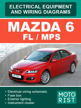 Электрооборудование и электросхемы Mazda 6 FL / Mazda 6 MPS в электронном виде (на английском языке)