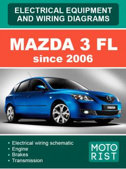 Mazda 3 FL с 2006 года, электросхемы и электрооборудование в электронном виде (на английском языке)