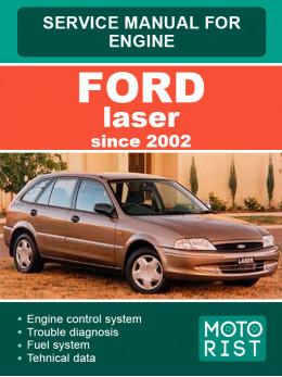 Ford Laser c 2002 года, руководство по ремонту двигателя в электронном виде (на английском языке)