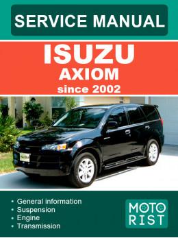 Isuzu Axiom с 2002 года, руководство по ремонту и эксплуатации в электронном виде (на английском языке)