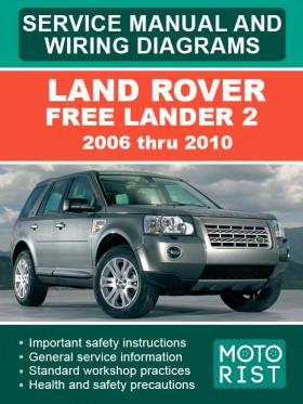 Руководство по ремонту Land Rover Free Lander 2 c 2006 по 2010 год в электронном виде (на английском языке)