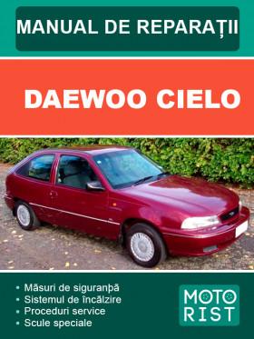 Руководство по ремонту Daewoo Cielo в электронном виде (на румынском языке)