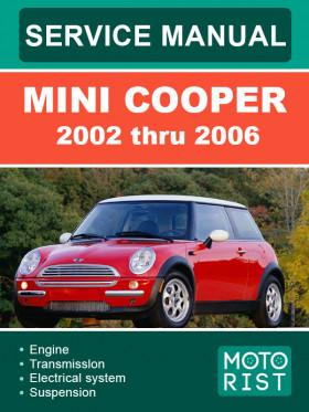 Руководство по ремонту Mini Cooper с 2002 по 2006 год в электронном виде (на английском языке)