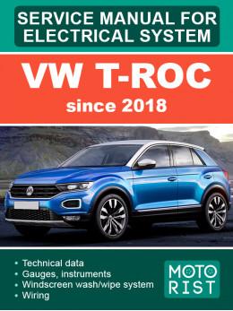 VW T-Roc с 2018 года, руководство по ремонту электрооборудования в электронном виде (на английском языке)