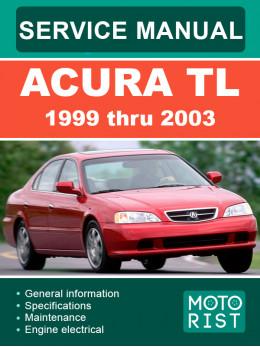 Acura TL с 1999 по 2003 год, руководство по ремонту и эксплуатации в электронном виде (на английском языке)