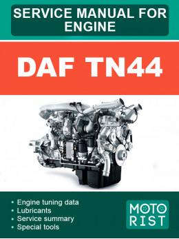 Двигатели DAF TN44, руководство по ремонту в электронном виде (на английском языке)