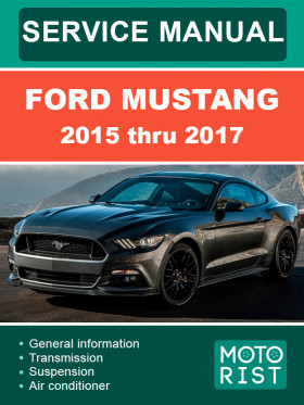 Руководство по ремонту Ford Mustang с 2015 по 2017 год в электронном виде (на английском языке)