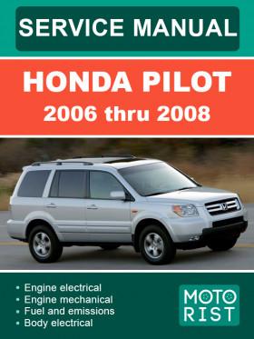 Руководство по ремонту Honda Pilot c 2006 по 2008 год в электронном виде (на английском языке)