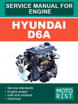Двигатели Hyundai D6A, руководство по ремонту в электронном виде (на английском языке)