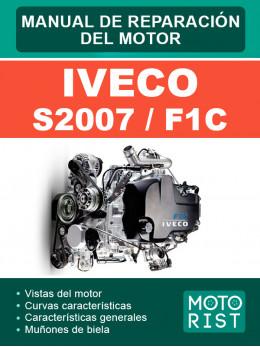 Двигатели Iveco S2007 / F1C, руководство по ремонту в электронном виде (на испанском языке)