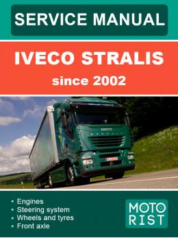 Iveco Stralis c 2002 года, руководство по ремонту и эксплуатации в электронном виде (на английском языке)