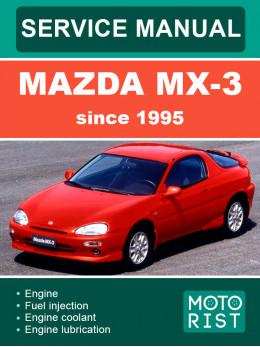 Mazda MX-3 с 1995 года, руководство по ремонту и эксплуатации в электронном виде (на английском языке)