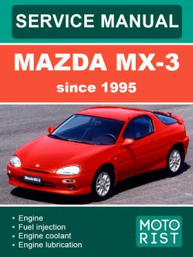 Руководство по ремонту Mazda MX-3 с 1995 года в электронном виде (на английском языке)