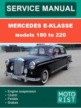 Mercedes 180-220 SE серий W120 / W121, руководство по ремонту и эксплуатации в электронном виде (на английском языке)