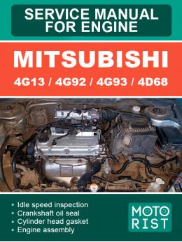 Двигатели Mitsubishi 4G13 / 4G92 / 4G93 / 4D68, руководство по ремонту в электронном виде (на английском языке)