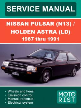 Nissan Pulsar (N13) / Holden Astra (LD) c 1987 по 1991 год, руководство по ремонту и эксплуатации в электронном виде (на английском языке)