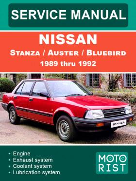 Руководство по ремонту Nissan Stanza / Auster / Bluebird с 1989 по 1992 год в электронном виде (на английском языке)